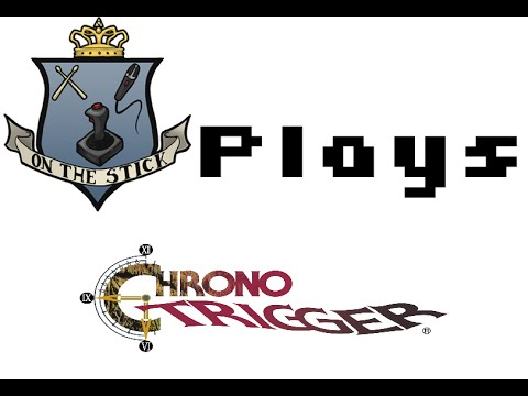 On the Stick Plays Chrono Trigger Episode 07: Skeletons of Robert Z'Dar