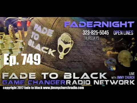 Ep. 749 FADE to BLACK FADERNIGHT w/ Jon Rappoport : NMFNR Open-Lines : LIVE