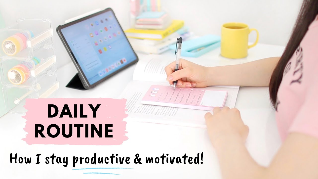 My Daily Routine ✨ How I stay productive and motivated - 10 tips!