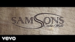 samsons cinta mati lyric video