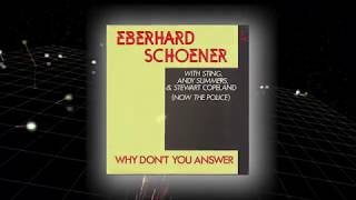 """Eberhard Schoener feat. Sting/The Police """"Why Don't You Answer"""" (1978)"""