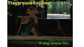 Playground Building | Stop Motion Film