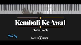Kembali Ke Awal - Glenn Fredly (KARAOKE PIANO - MALE KEY)