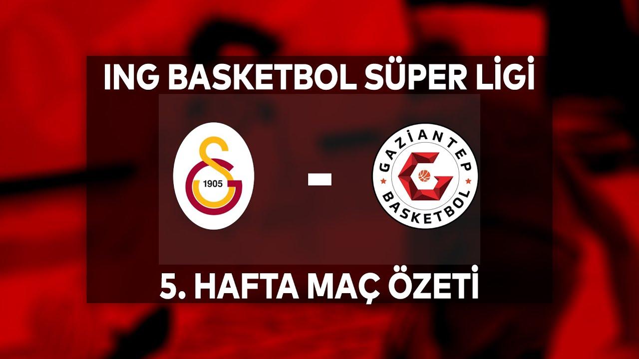 BSL 5. Hafta Özet | Galatasaray 86-90 Gaziantep
