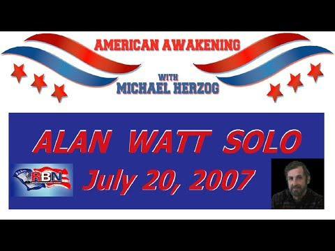 Alan Watt (July 20, 2007) Guest Host on American Awakening