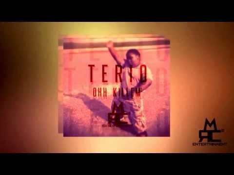 Terio - Ooh Killem