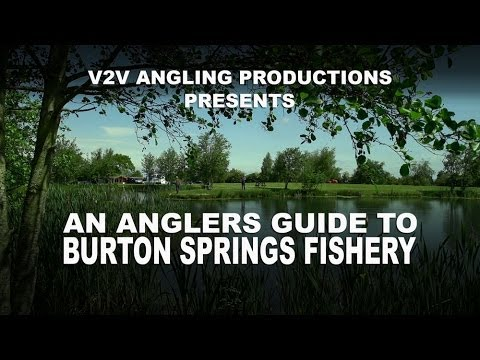 Angler's Guide To Burton Springs Fishery