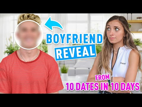 Brooklyn's BOYFRIEND Reveal!   10 Dates in 10 Days