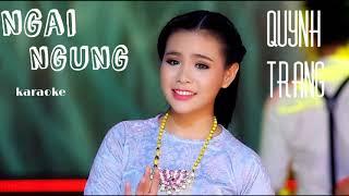 Ngại Ngùng - Quỳnh Trang [karaoke có lời]