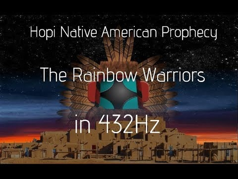 Native American Prophecy 432Hz (Hopi Stories of The Rainbow Warriors)