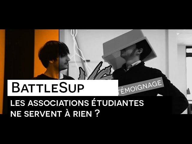 BattleSup : Les associations étudiantes ne servent à rien ?