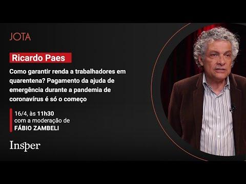 Ricardo Paes de Barros: Como garantir renda a trabalhadores em quarentena? - 16/04/20