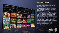 Alle Tricks beim Spielen im Casino GoWildCasino im Review von OnlineCasinoBOX.de