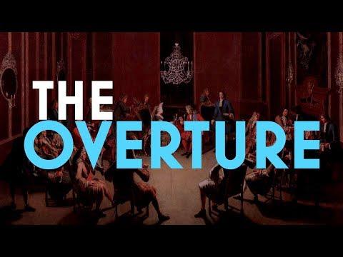 Understanding Form: The Overture