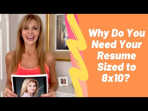 Actors Tips: Why You Need an 8x10 Resume