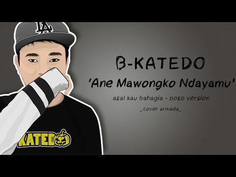 Armada -Asal Kau Bahagia | Cover by BKatedo Poso Version (Lyric Video)