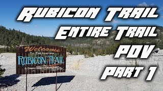 The Rubicon Trail - The Entire Trail 2015 - Part 1
