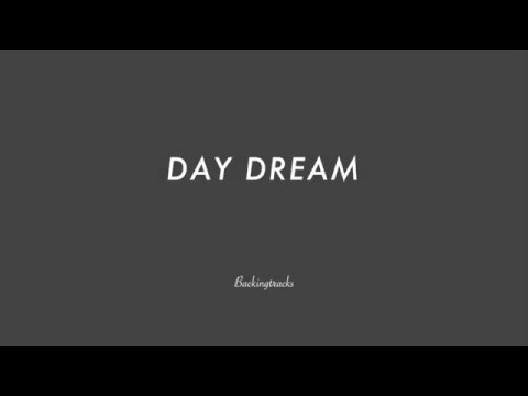 DAY DREAM chord progression - Backing Track