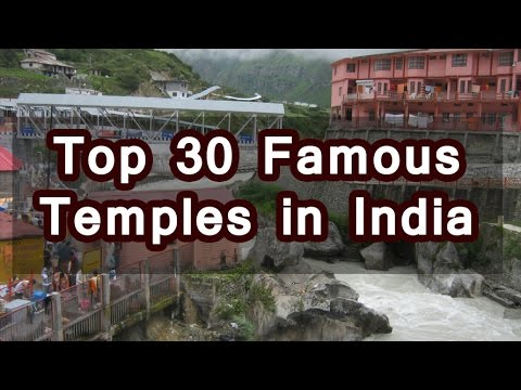 Top 30 Famous Temples in India | Indian Temples