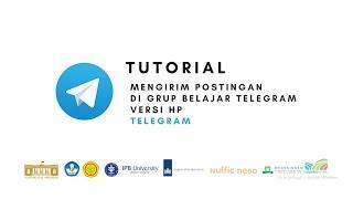 Telegram - Tutorial Cara Mengirim Postingan di Grup Belajar Telegram Versi HP