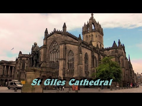 St Giles' Cathedral – the High Kirk of Edinburgh