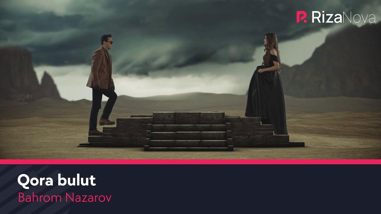 Bahrom Nazarov - Qora bulut