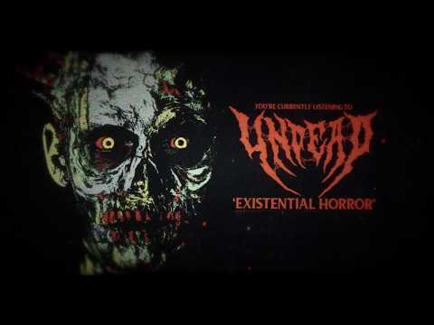 UNDEAD - Existential Horror (Official Lyrics Video)