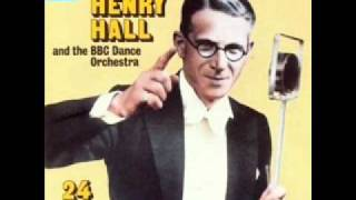 Henry Hall Gleneagles Hotel Band - Twentieth Century Blues