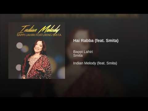Hai Rabba (feat. Smita)