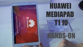 HUAWEI MEDIAPAD T1 10 HANDS-ON | Mobile World Congress 2015 #MWC15