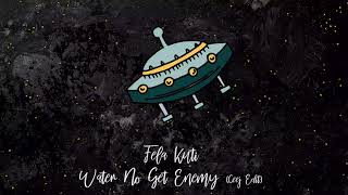 Download lagu Fela Kuti - Water No Get Enemy (Ceej Edit) [trndmsk]