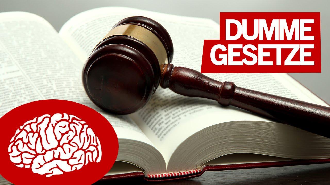 Dumme Gesetze Deutschland