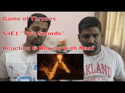 "Game of Thrones S4 E1 ""Two Swords"" - Reaction & Review with Mani (TURN DOWN VOLUME EARLY)"