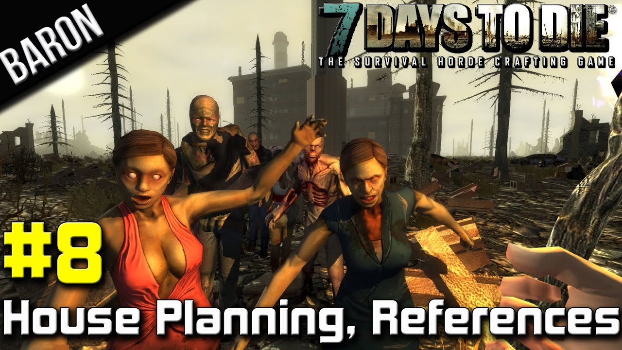 7 Days to Die Part 8 - Movie References, and House Location! (Alpha 8.6 Coop Survival)