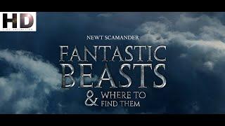 Фантастические звери и места их обитания / Fantastic Beasts and Where to Find Them I Трейлер