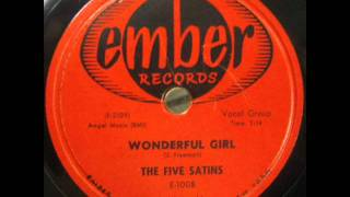 FIVE SATINS     Wonderful Girl     SEP