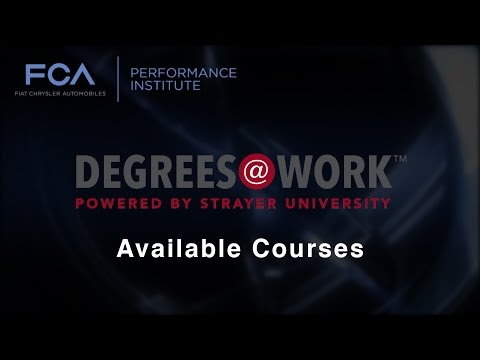 Available Courses   FCA US & Strayer University: Degrees@Work