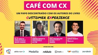 Café com CX - Episódio #3