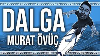 DALGA DALGA REMiX   Murat Ovu    Prod  by SYTNOST  Resimi