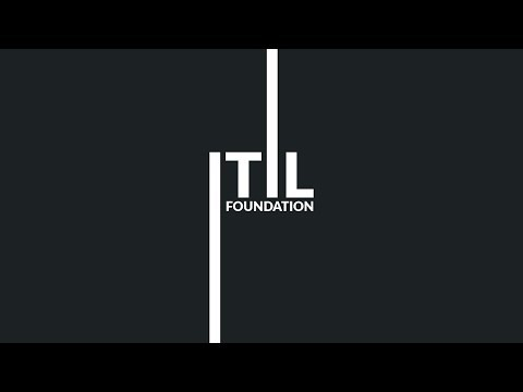 ITIL Foundation - For IT Service Management