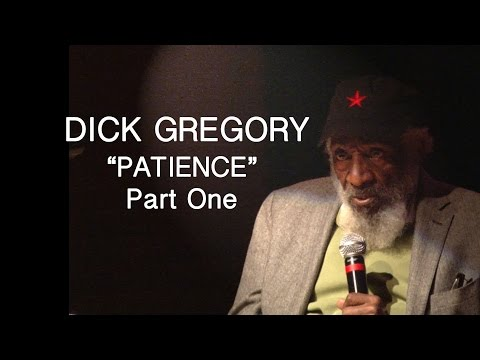 """THE SECRET SOCIETY OF TWISTED STORYTELLERS - DICK GREGORY """"PATIENCE""""  PART ONE"""