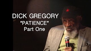 "THE SECRET SOCIETY OF TWISTED STORYTELLERS - DICK GREGORY ""PATIENCE""  PART ONE"