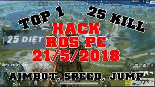 [ROS PC] 5.0 Part 2 | Hack Wall, AimBot, Speed | Cách Hack Rules of survival on PC how to hack ROS