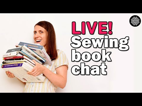 LIVE: Sewing books - the good, the great and those I avoid