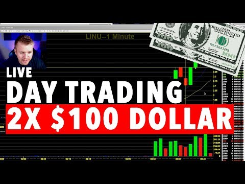 Day Trading LIVE! 2X 100 DOLLAR BILLS!