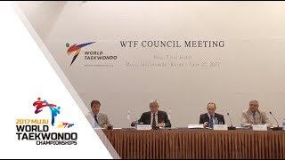 World Taekwondo Federation Council Meeting   June 22, 2017 / Muju, Jeollabukdo, Korea