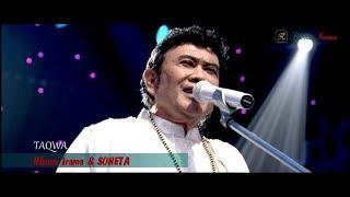 RHOMA IRAMA & SONETA - TAQWA (LIVE)