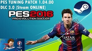 [PES 16] PES TUNING PATCH 1.05.00, DLC 4.00.1 (online steam) + Link's