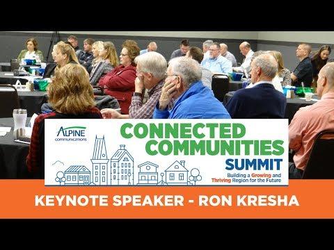 Connected Communities Summit Keynote Ron Kresha