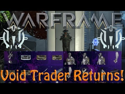 Warframe - Void Traders Returned! 110th Rotation thumbnail